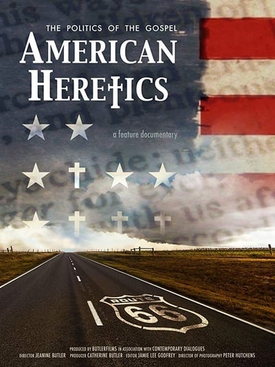 American Heretics The Politics Of The Gospel (2019) [1080p] [WEBRip] [YIFY]